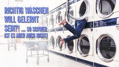 Wie wäscht man richtig?